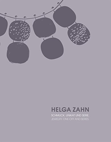 9783897904811: Helga Zahn: Jewelry. One-Off and Series (English and German Edition)