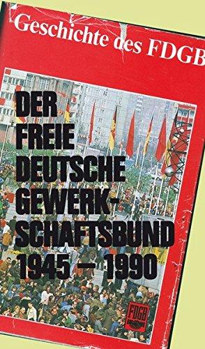 9783897931220: Der Freie Deutsche Gewerkschaftsbund 1945-1990
