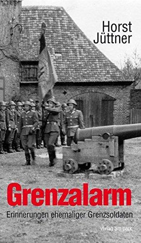 9783897931329: Grenzalarm. Erinnerungen und Erzählungen ehemaliger Grenzsoldaten