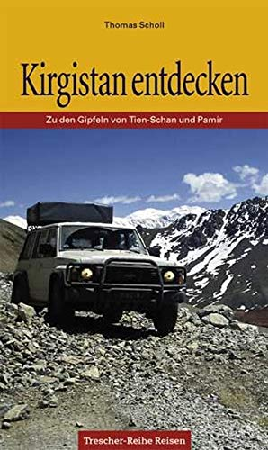 9783897940284: Kirgistan entdecken.