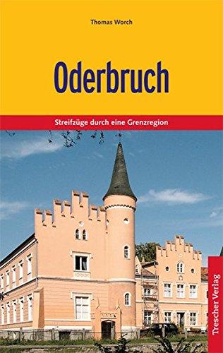9783897941335: Oderbruch: Natur und Kultur im �stlichen Brandenburg