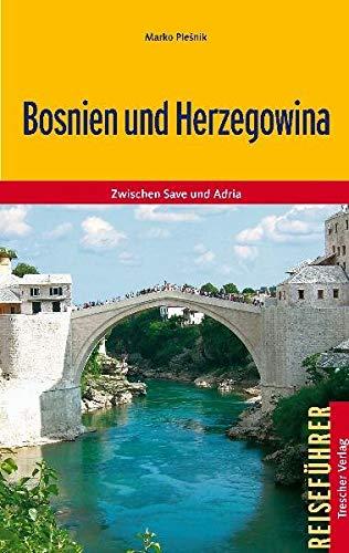 9783897941687: Bosnien und Herzegowina: Zwischen Save und Adria