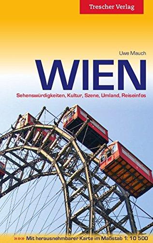 9783897942424: Wien: Sehenswürdigkeiten, Kultur, Szene, Umland, Reiseinfos