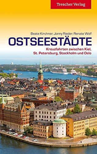 9783897942974: Ostseestädte: Kreuzfahrten zwischen Kiel, St. Petersburg, Stockholm und Oslo