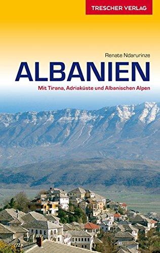 9783897943070: Albanien: Mit Tirana, Adriak�ste und Albanischen Alpen