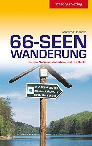 9783897943698: Reiseführer 66-Seen-Wanderung: Zu den Naturschönheiten rund um Berlin