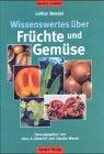 9783897960671: Wissenswertes über Früchte und Gemüse