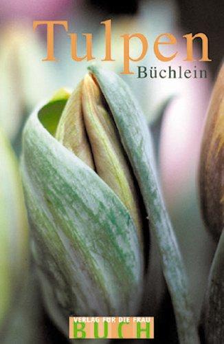 9783897980778: Das Tulpenbüchlein.