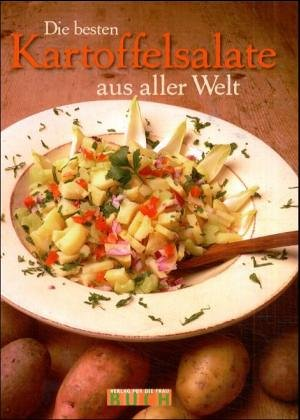 9783897981317: Die besten Kartoffelsalate aus aller Welt