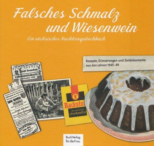 9783897981836: Falsches Schmalz und Wiesenwein