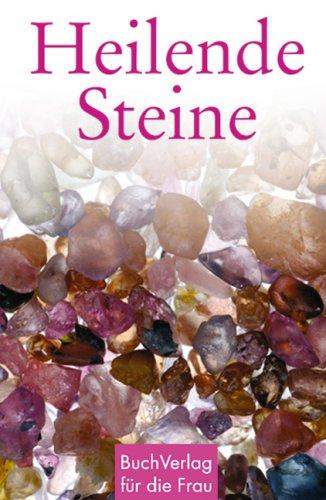 9783897981881: Heilende Steine