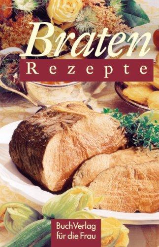 9783897982147: Braten-Rezepte