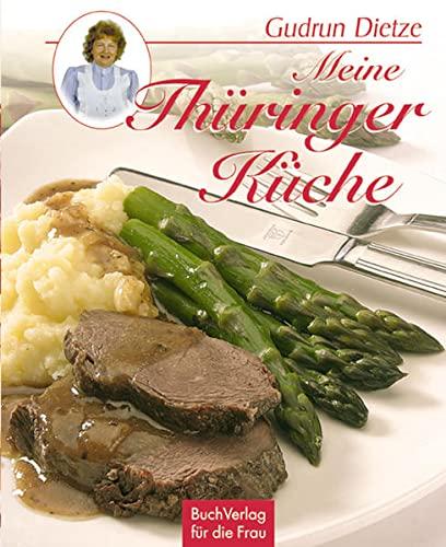 9783897982314: Meine Thüringer Küche