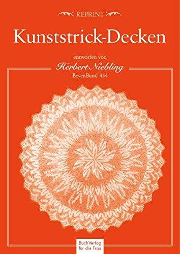 9783897982833: Kunststrick-Decken, entworfen von Herbert Niebling: Beyer-Band 454