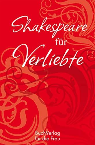Shakespeare fur Verliebte: Karen Lark