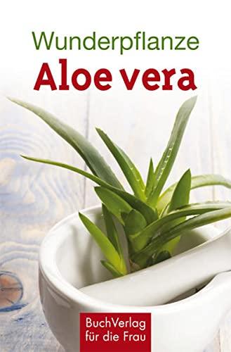 9783897985063: Wunderpflanze Aloe vera