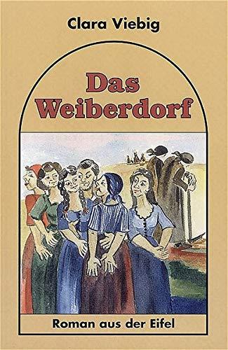 9783898010153: Das Weiberdorf: Roman aus der Eifel