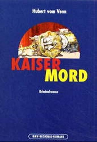 9783898011068: Kaisermord: Der Aachen-Krimi zum Thronjubiläum im Jahr 2000