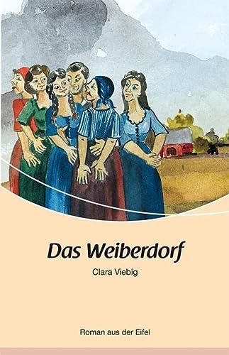 9783898011112: Das Weiberdorf: Roman aus der Eifel
