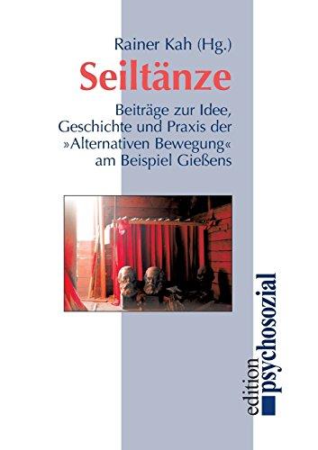 9783898060073: Seiltänze: Beiträge zur Idee, Geschichte und Praxis der