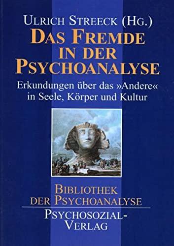9783898060356: Das Fremde in der Psychoanalyse