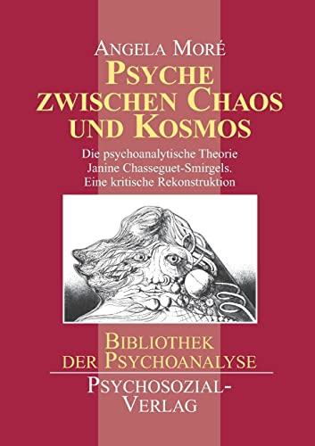 9783898060608: Psyche zwischen Chaos und Kosmos