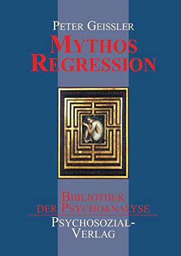 9783898061261: Mythos Regression (German Edition)