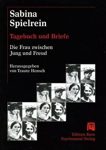 9783898061841: Tagebuch und Briefe: Die Frau zwischen Jung und Freud