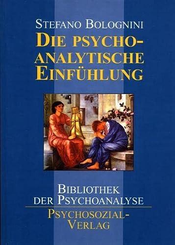 9783898062527: Die psychoanalytische Einfühlung