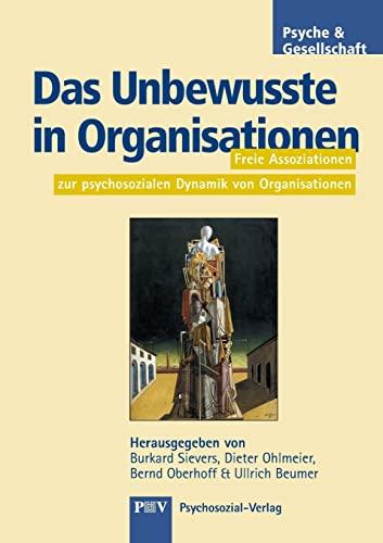 Das Unbewusste in Organisationen: Burkhard Sievers