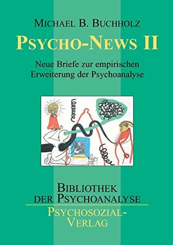 9783898063210: Psycho-News II (Bibliothek Der Psychoanalyse)