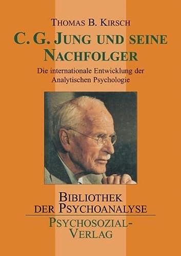 9783898064477: C. G. Jung und seine Nachfolger: Die internationale Entwicklung der Analytischen Psychologie