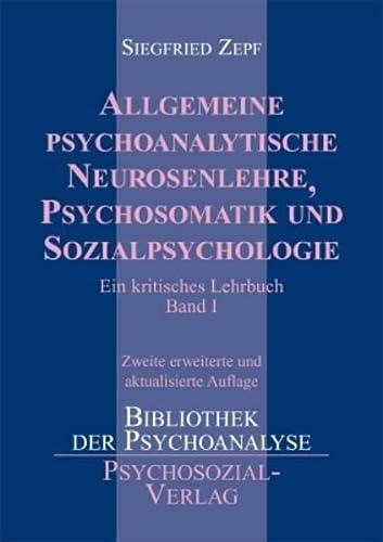 9783898064590: Allgemeine psychoanalytische Neurosenlehre, Psychosomatik und Sozialpsychologie: Ein kritisches Lehrbuch 1-3