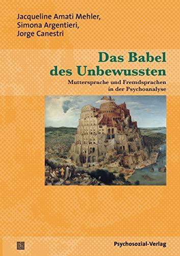 9783898068291: Das Babel Des Unbewussten (German Edition)