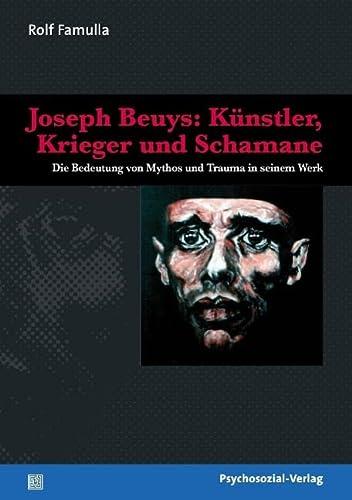 9783898068352: Joseph Beuys: Kunstler, Krieger Und Schamane (German Edition)