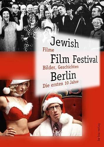 9783898090520: Jewish Film Festival Berlin: Filme, Bilder, Geschichten. die ersten 10 Jahre