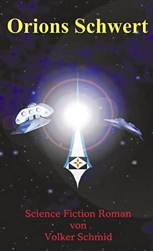 9783898111447: Orions Schwert