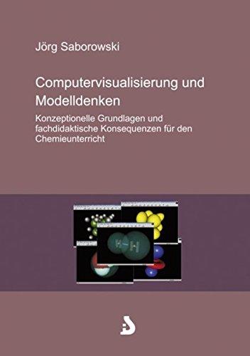 9783898114165: Computervisualisierung und Modelldenken