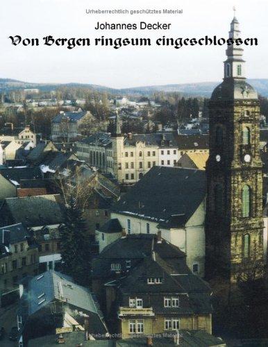 9783898115896: Von Bergen ringsum eingeschlossen.