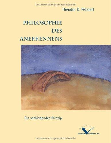 9783898116527: Philosophie des Anerkennens.