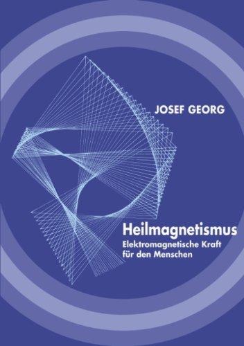 9783898117500: Heilmagnetismus (German Edition)