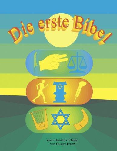 9783898118583: Die erste Bibel (German Edition)