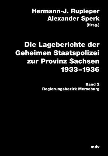 9783898122146: Die Lageberichte der Geheimen Staatspolizei zur Provinz Sachsen 1933-1936, Bd.2 : Regierungsbezirk Merseburg