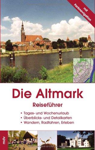 9783898123068: Die Altmark - Reiseführer