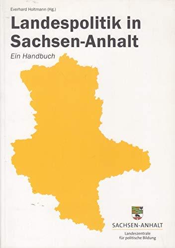 9783898123983: Landespolitik in Sachsen-Anhalt: ein Handbuch