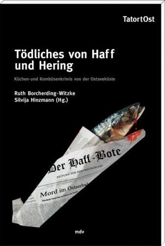 9783898125369: Tödliches von Haff und Hering: Küchen- und Kombüsenkrimis von der Ostseeküste