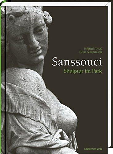 9783898127202: Sanssouci: Skulptur im Park