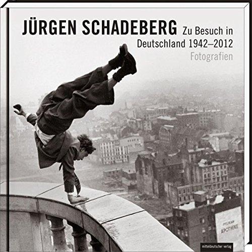 Zu Besuch in Deutschland 1942-2012: Fotografien (Sealed): Schadeberg, Jürgen