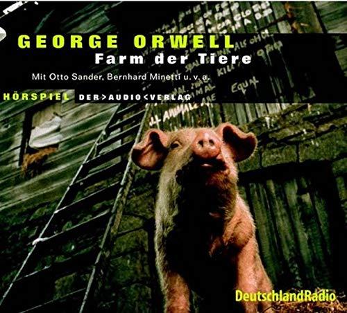 Farm der Tiere. CD: George Orwell