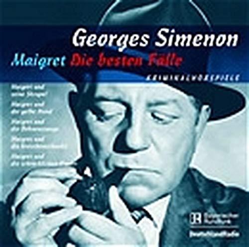 Maigret - Die besten Fälle. 5 CDs: Maigret und der gelbe Hund/Maigret und die Bohnenstange/Maigret und die Groschenschenke/Maigret und seine Skrupel/Maigret und seine erste Untersuchung